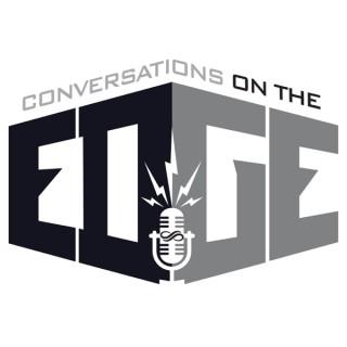 Conversations on the Edge