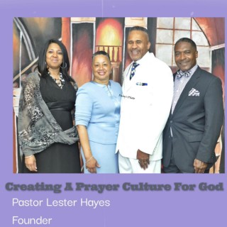 Creating A Prayer Culture For God