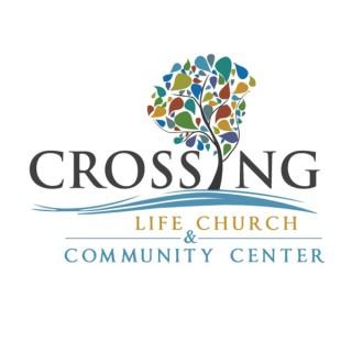 Crossing Life Church Sermons - Carmel, ME