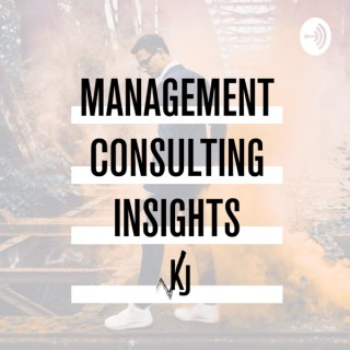 Management Consulting Insights by Kevin Jon