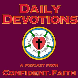 Daily Devotions from Confident.Faith