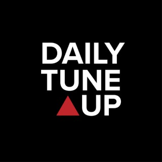 Daily Tune-Up