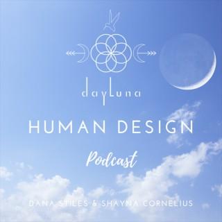 DayLuna Human Design Podcast