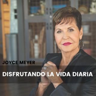 Disfrutando La Vida Diaria® de Joyce Meyer