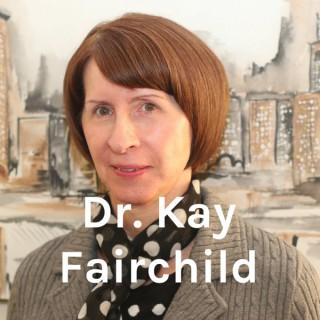 Dr. Kay Fairchild