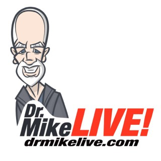 Dr. Mike Live