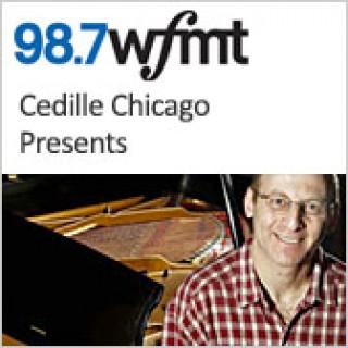 Cedille Chicago Presents