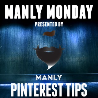 Manly Monday