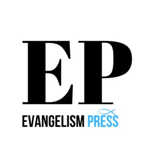 Evangelism Press