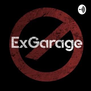 Exgarage Podcast