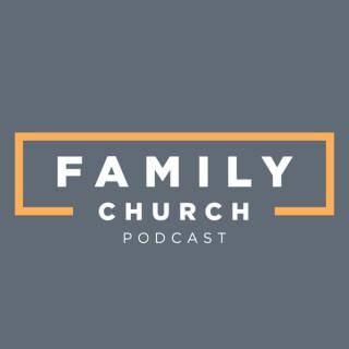Family Church Podcast