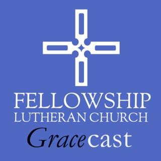 Fellowship Lutheran Church GRACEcast