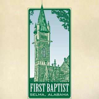 First Baptist Church in Selma, Alabama