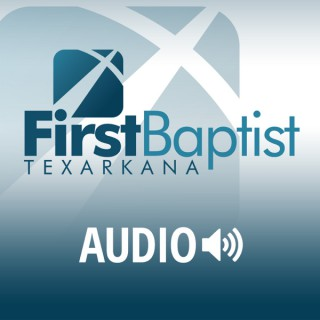 First Baptist Church Texarkana
