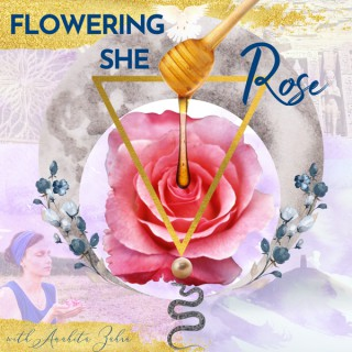 Flowering She Rose