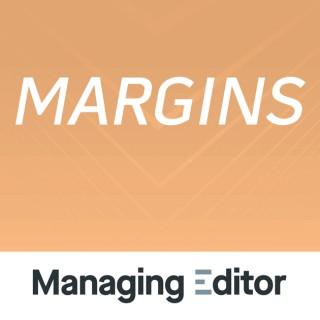 Margins from Managing Editor Magazine