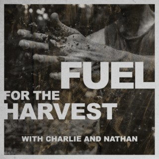 Fuel For The Harvest