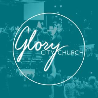 Glory City Church Weekly Sermon