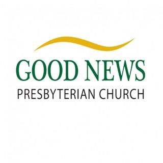 Good News Presbyterian Church