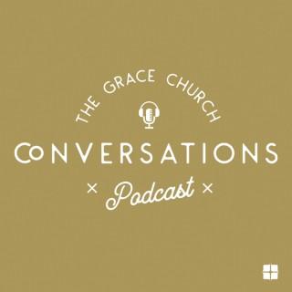 Grace Church Conversations Podcast