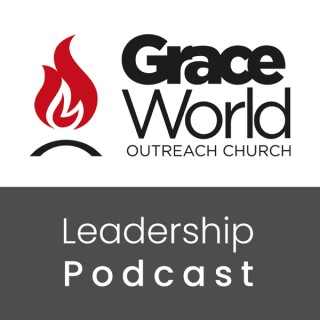 GraceWorldAGLeadershipPodcast