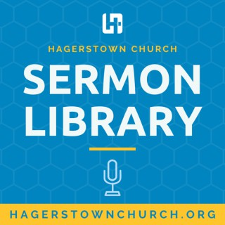 Hagerstown Church Sermons