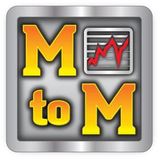 Market to Market - The MtoM Podcast