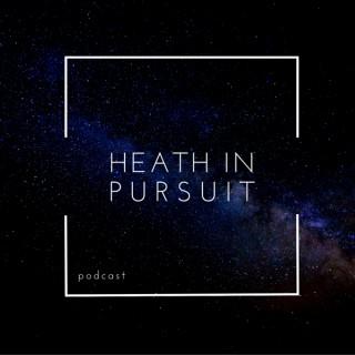 Heath In Pursuit