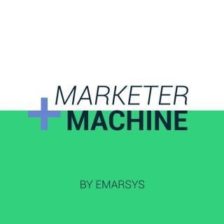 Marketer + Machine