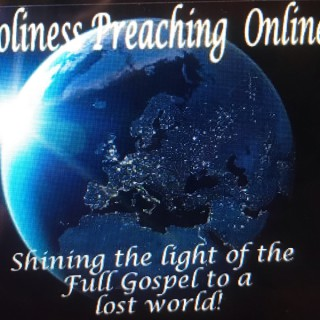 Holiness Preaching Online