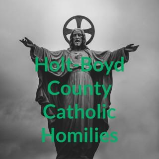 Holt-Boyd County Catholic Homilies