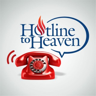 Hotline To Heaven Podcast