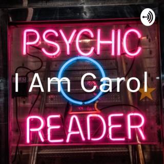 I Am Carol