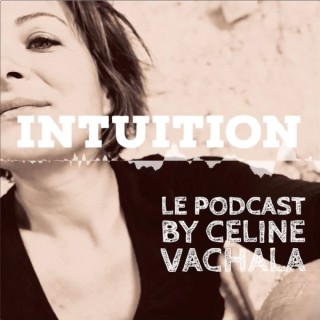 INTUITION by Céline