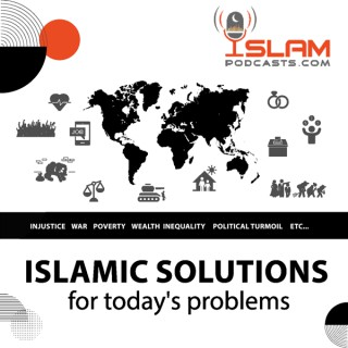 Islamic Solutions for Today's Problems