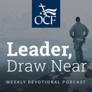 Leader, Draw Near