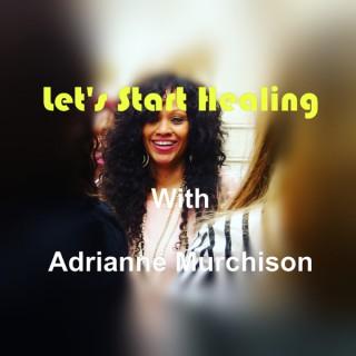 Let's Start Healing