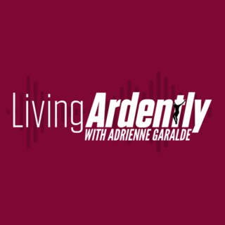 Living Ardently