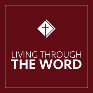 Living Through the Word