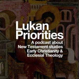 Lukan Priorities