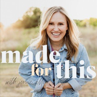 Made For This with Jennie Allen