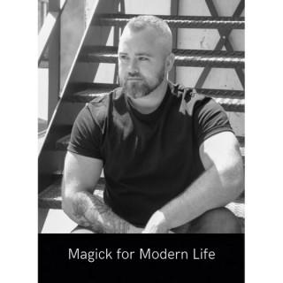 Magick for Modern Life