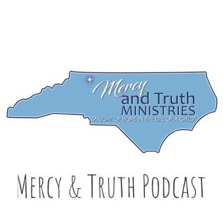 Mercy & Truth Podcast