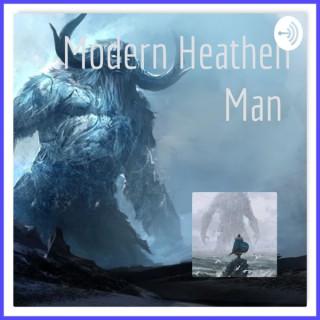 Modern Heathen Man