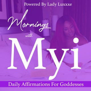 Mornings With Myi