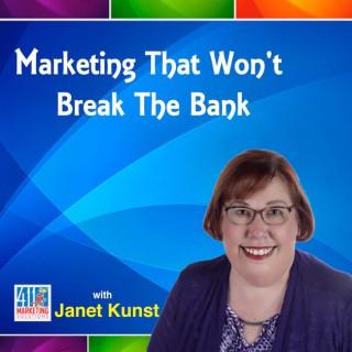 Marketing That Won't Break the Bank