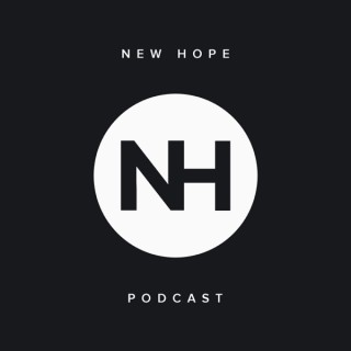 New Hope Podcast
