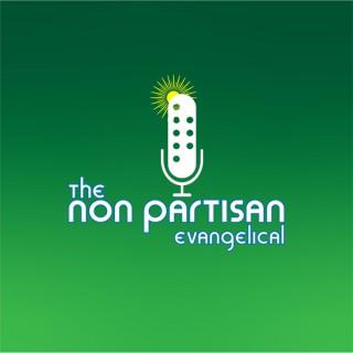 Non-Partisan Evangelical Podcast