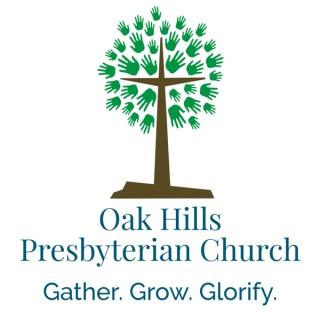Oak Hills Presbyterian Church Podcast