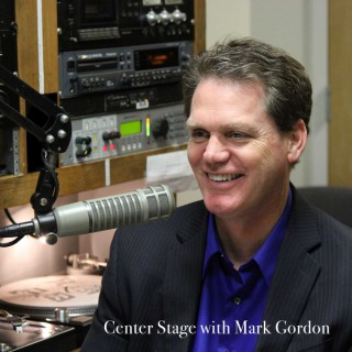 Center Stage with Mark Gordon